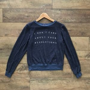 WILDFOX New Years Resolution Sweatshirt NWOT